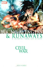 Civil War Young Avengers & Runaways Trade Paperback TPB